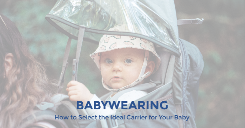 How to Select the Ideal Carrier for Your Baby