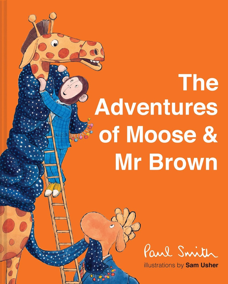 The Adventures of Moose & Mr Brown by Paul Smith