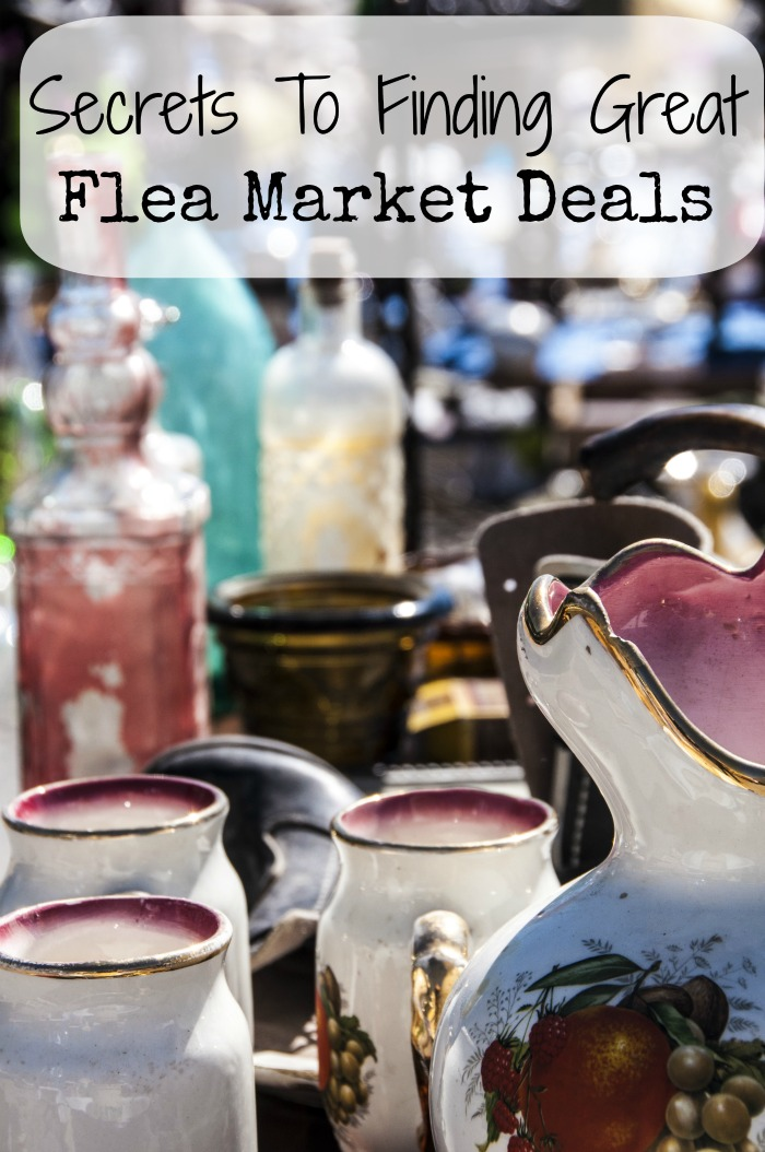 Secret To Finding Great Flea Market Deals