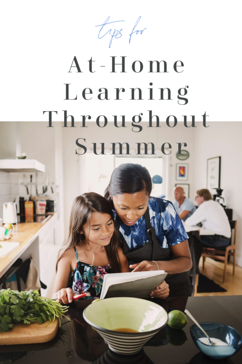Tips for At-Home Learning Throughout Summer