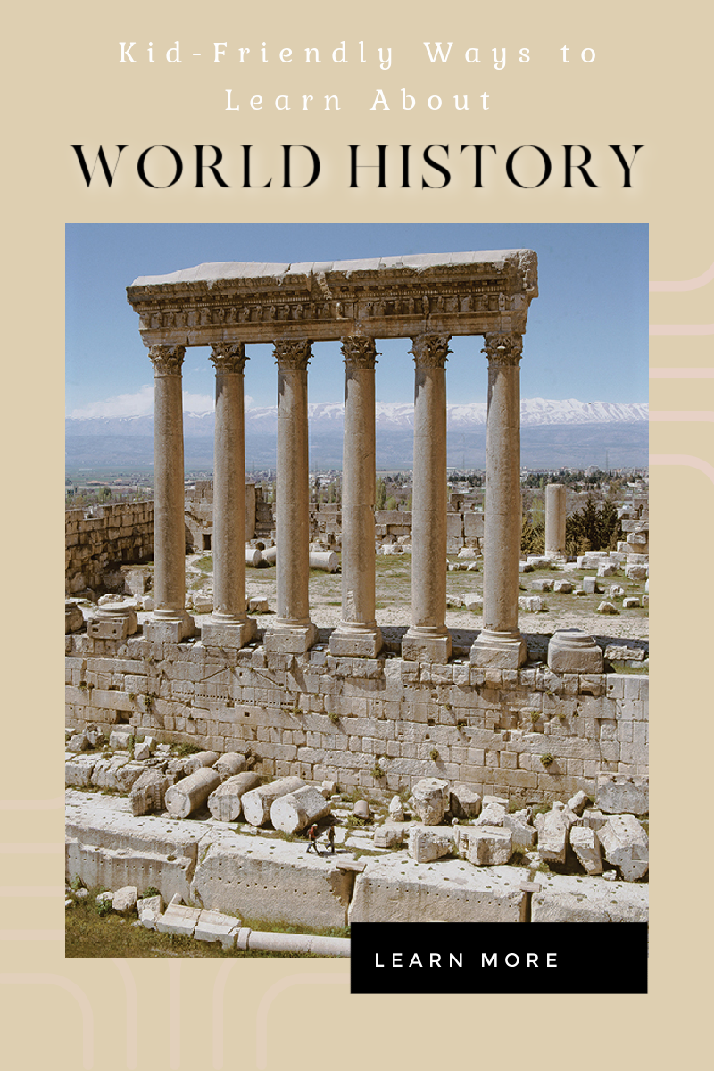Kid-Friendly Ways to Learn About World History