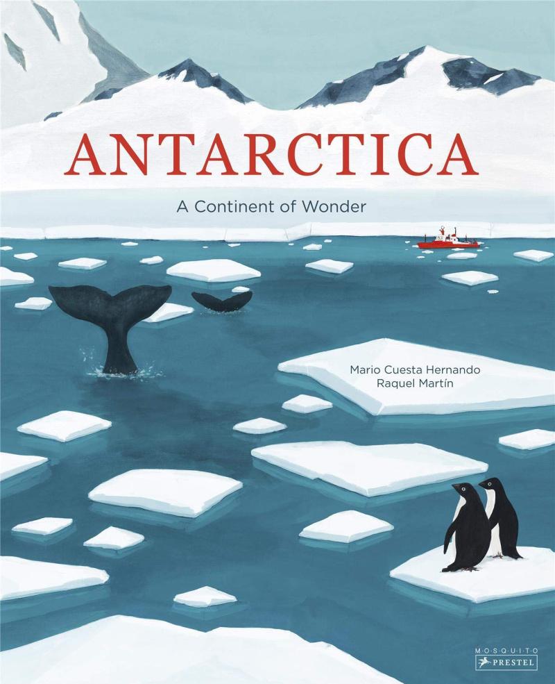 Antarctica: A Continent of Wonder by Mario Cuesta Hernando