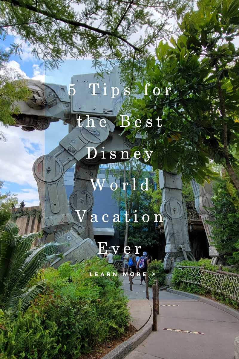 5 Tips for the Best Disney World Vacation Ever