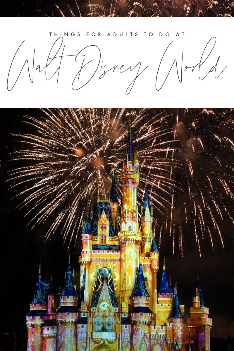 Things for Adults to Do At Walt Disney World